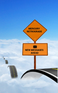 Mercury Retrograde road sign on cloud road for new messages ahead