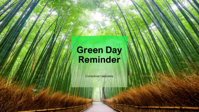 Green Day reminder